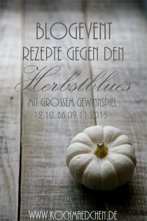 Start-Blogevent_Rezepte-gegen-den-Herbstblues1
