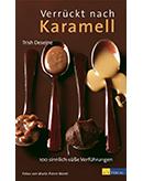 Buchempfehlungen Verrückt nach Karamell-
