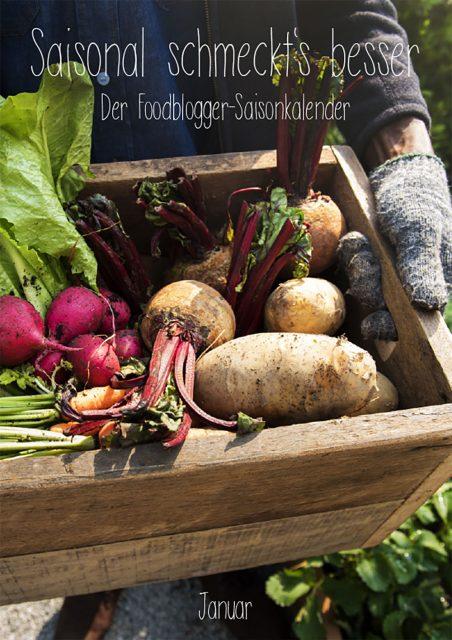 Saisonal schmeckts besser - Der Foodblogger Saisonkalender -Januar