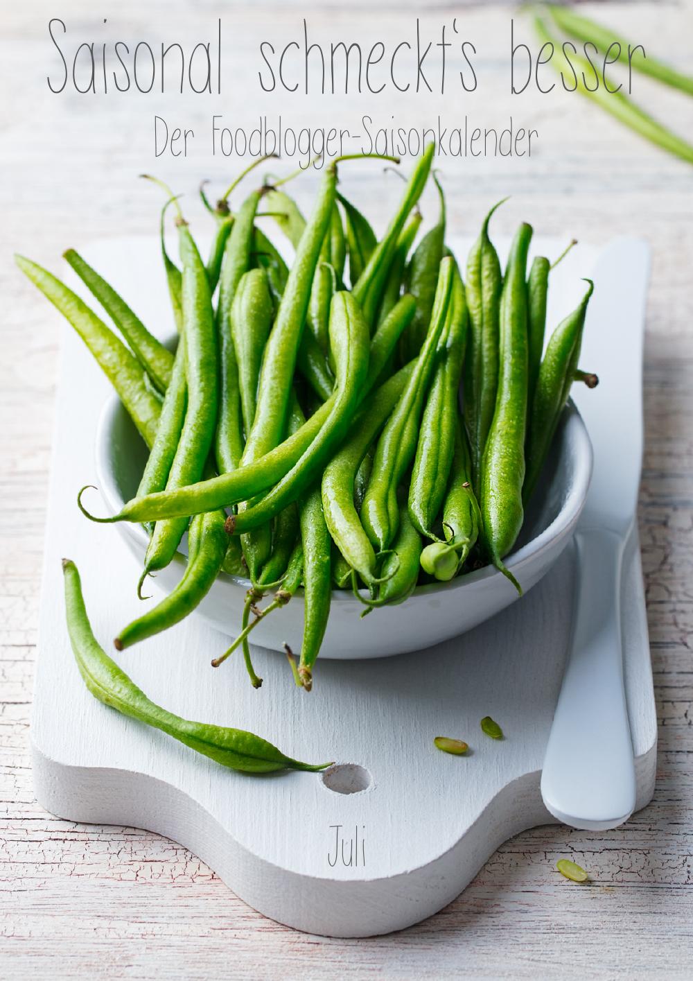Saisonal schmeckts besser - Der Foodblogger Saisonkalender - Juli