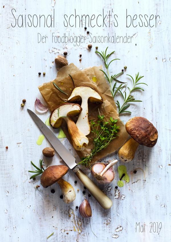 Saisonal schmeckts besser - Der Foodblogger Saisonkalender - Mai 2019