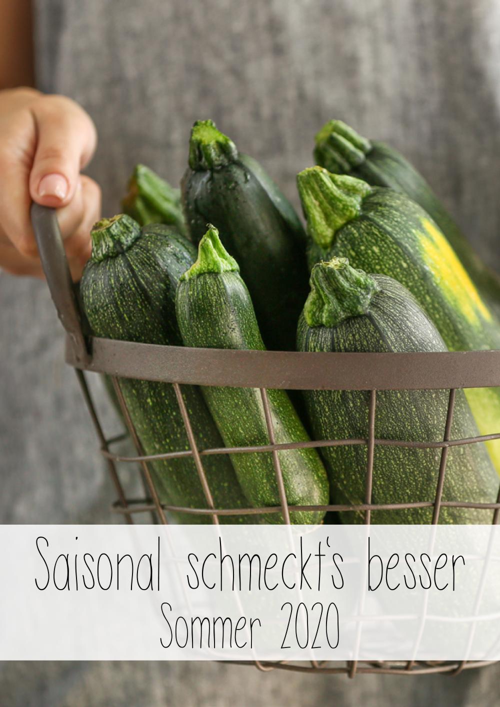 Saisonal schmeckts besser - Der Foodblogger Saisonkalender - Sommer 2020